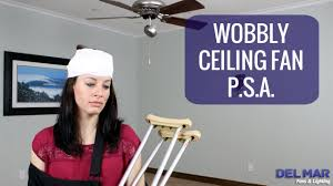 neglected wobbly ceiling fan public service announcement psa
