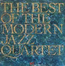the best of the modern jazz quartet pablo the modern jazz