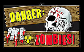 Creepy Halloween Tombstone Sayings by Horror Warning Sign Danger Zombies Halloween Haunted House Prop