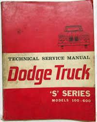 100 1964 Dodge Truck SSeries Models 100600 Service Shop Repair Manual