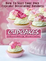 Cupcake Business How To Start A Sell Cupcakes