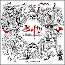 Amazon Buffy The Vampire Slayer Adult Coloring Book 9781506702537 Joss Whedon Books
