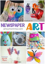 Its Time To Get Artsy With Newspaper Crafts These Recycled Are Perfect For Earth Day Or A Recycling Preschool Theme