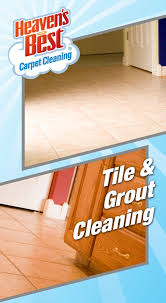 heaven s best offers the best tile and grout cleaning services in