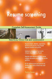 Resume Screening Complete Self-Assessment Guide: Gerardus ... Resume Screening Complete Selfaessment Guide Gerardus Management Software And Applicant Tracking Agreeable Matrix Template In Job Simple Google Docs Screeningcomputer Gautam Consultancy How Job Hunters Can Make It Past The Sumescreening A Howto For Recruiters Ai Recruitment The Future Of Automated Recruiting Resume Screening Alist Interviews Trying To Get Into Data Analytics Critique Machine Learning Ultimate To