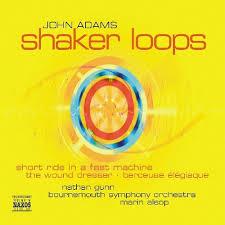 john adams shaker loops the wound dresser short ride in a fast