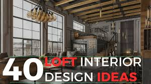 100 Loft Interior Design Ideas 40 That Will Blow Your Mind YouTube