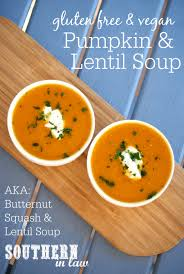 Pumpkin Bisque Recipe Vegan by Southern In Law Recipe Vegan Pumpkin And Lentil Soup Healthy