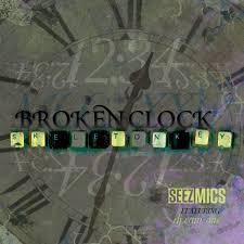 Broken Clock Skeleton Key Seez Mics