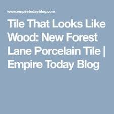 tile that looks like wood new forest porcelain tile home