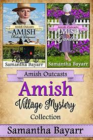 Amish Village Mystery Collection Outcasts By Bayarr Samantha