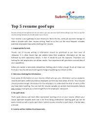 Top 5 Resume Goof UpsResume Writing Can Be Nightmarish Yet You Need To Put Your Best