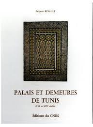 marabout cote cuisine com palais et demeures de tunis xvie et xviie siècles persée
