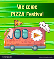 100 Green Pizza Truck Festival Truck Concept Background Cartoon Vector Image