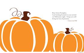 Linus Great Pumpkin Image by Dear Great Pumpkin Hd Wallpaper With Quote
