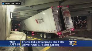 100 Truck Hits Overpass On FDR CBS New York Breaking News Sports