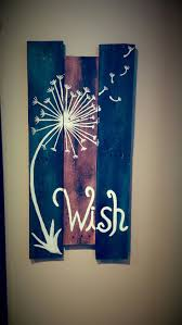 Unique Pallet Painting Ideas On Pinterest Signs Diy Wood Wall Wish Dandelion Sign More Paintingwood