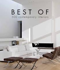 100 Contemporary Interiors _Best Of 500