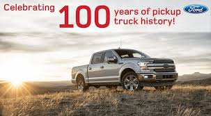 100 History Of Trucks 100 Years Of Ford Trucks In Dickinson McRee Ford