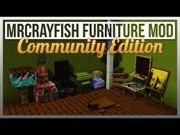1 8 9 1 8 MrCrayfish s Furniture Mod munity Edition A