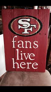 49ers SF Fans Live Here Reclaimed