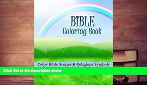 Read Online Bible Coloring Book Color Scenes And Religious Symbols Pages For Both