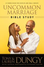 Uncommon Marriage Bible Study EBook By Tony Dungy
