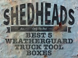 Best 5 Weather Guard Tool Boxes | WeatherGuard Reviews Affordable Colctibles Trucks Of The 70s Hemmings Daily Best 5 Weather Guard Tool Boxes Weatherguard Reviews Decked Pickup Truck Bed And Organizer Amazing Alinum For What You Need To Know Toolbox For F350 Long Towing 5th Wheel The Box Deciding Which One To Buy Brains And Brawn Midcentury Modern Redesigns Your Home With Camlocker Low Profile Deep Shop At Lowescom Plastic Breathtaking 890 Images On Cap World
