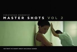 Master Shots 100 Ways To Shoot Great Dialogue Scenes