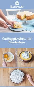goldtröpfchen torte mit mandarinen