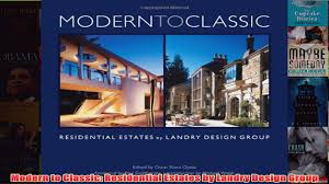 100 Landry Design Group Download PDF Modern To Classic Residential Estates By FULL FREE