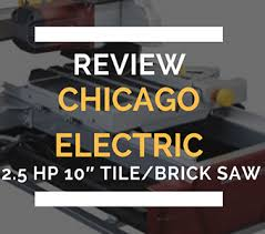Harbor Freight Tile Saw 10 by Chicago Electric 2 5 Hp 10 U2033 Tile Brick Saw Review