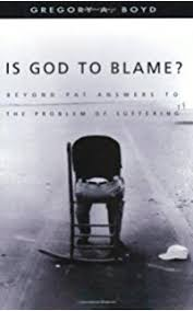 Is God To Blame Moving Beyond Pat Answers The Problem Of Suffering