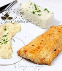 poisson a cuisiner loup de mer et sauce échalote citron recettes faciles recettes