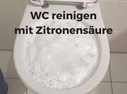 wc reinigen mit zitronensäure reinigen toiletten reinigen