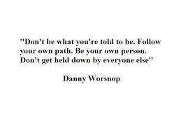 Danny Worsnop quote
