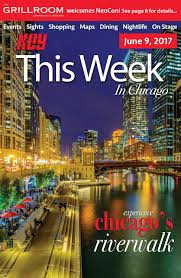 Tommys Patio Cafe Webster Tx by Key This Week In Chicago June 9 2017 Issue By Key This Week In