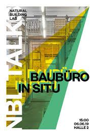 100 In Situ Architecture NBL Talks Baubro In Natural Building Lab