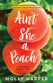 Aint She A Peach Southern Eclectic 4 Paperback