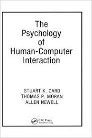 The Psychology Of Human Computer Interaction Edition 1