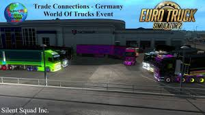 100 World Of Trucks Trade Connections Germany Event Euro Truck