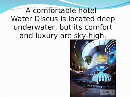 104 The Water Discus Underwater Hotel A Comfortable Is Located Deep