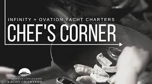 r ovation cuisine en ch e infinity and ovation yacht charters accueil