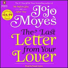 The Last Letter from Your Lover Audio Book CDs Unabridged