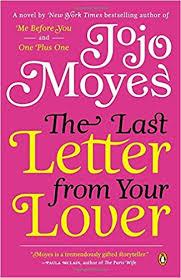The Last Letter from Your Lover A Novel Jojo Moyes