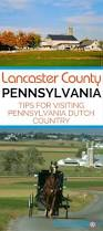 Pumpkin Picking Near Lancaster Pa by Best 20 Lancaster County Pennsylvania Ideas On Pinterest Amish