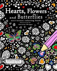 Hearts Flowers And Butterflies Anti Stress Coloring Book Complicated By