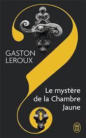 le myst鑽e de la chambre jaune le myst鑽e de la chambre jaune r駸um 28 images le myst 232 re