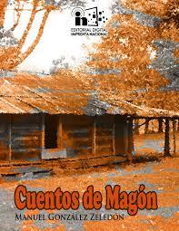 Diogenes Lampara Hombre Honrado by Cuentos De Magón De Manuel González Zeledón By Imprenta Nacional