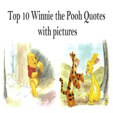 Winnie The Pooh Quotes Pooh by Elegant Top 10 Winnie The Pooh Quotes With Imagine Forest